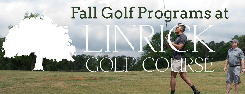 Fall Golf Programs at LinRick Golf Course