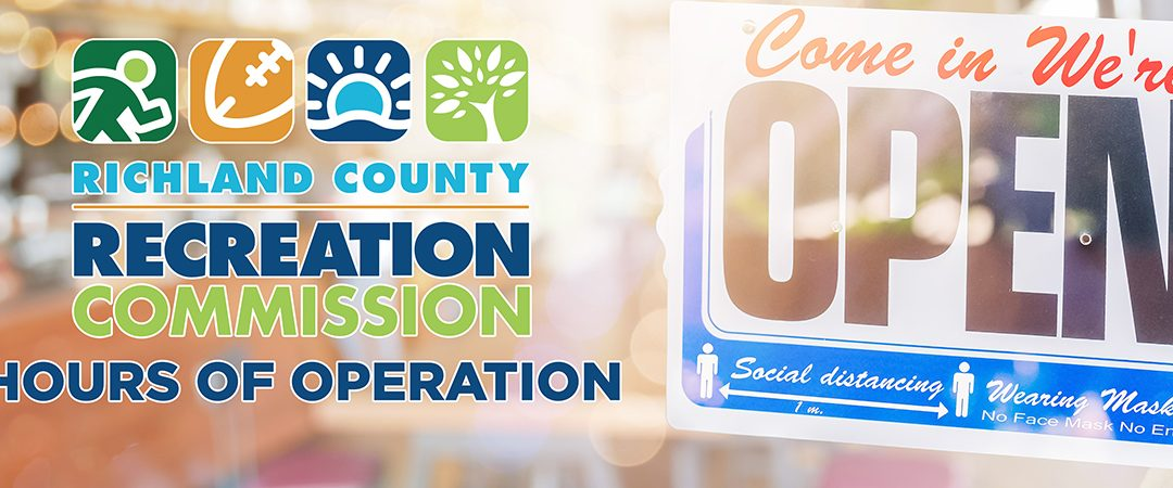 Richland County Recreation Commission Hours of Operation